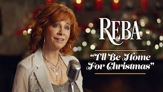"""Reba's MY KIND OF CHRISTMAS - """"I'll Be Home For Christmas"""""""