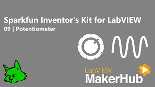 SparkFun Inventors Kit for LabVIEW [LabVIEW MakerHub]