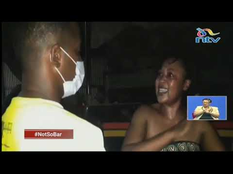#NotSoBar: How Kenyans defy curfew and risk their lives all for a drink