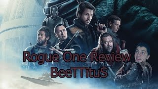 Review de Rogue One | SPOILERS