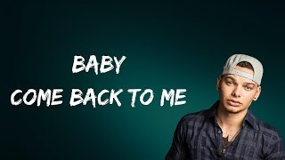 Kane Brown - Baby Come Back To Me (Lyrics)