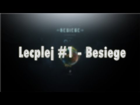 Lec plej #1 - Besiege | NejHater