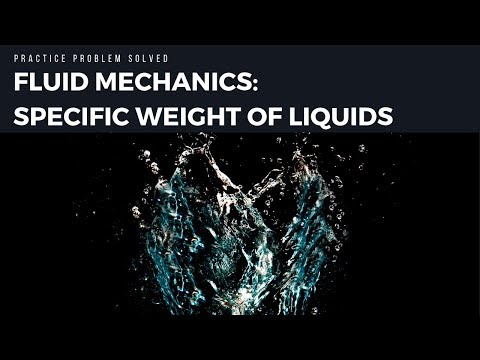 Fluid Dynamics Specific Weight of Liquids Rigid Cylinder Example Problem