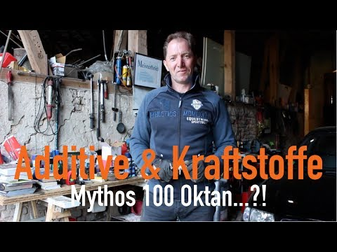 Additive & Kraftstoffe - Mythos 100 Oktan...?! Erklärt vom Kfz Meister