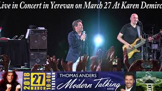 Thomas Anders & Modern Talking Band in Yerevan March 2018!