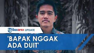 Kaesang Sebut Gaji Jokowi Kecil hingga Nominal Uang di Rekeningnya Sedikit: Bapak Nggak Ada Duit