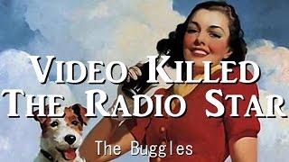 Video Killed The Radio Star - The Buggles(日本語歌詞付き)