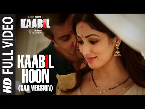 Kaabil Hoon - Sad Version  Hrithik Roshan