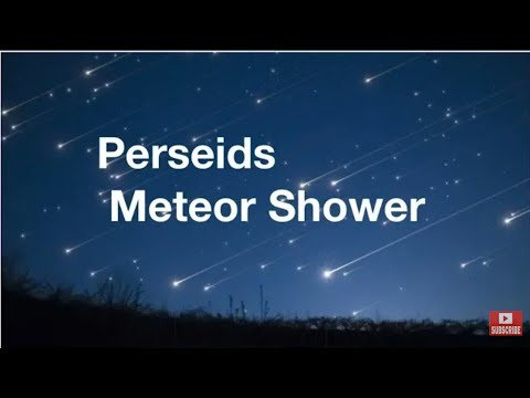How to watch Perseid Meteor Shower August 2020 ? Time Location Trajectory ?