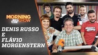 Denis Russo Burgierman & Flavio Morgenstern - Morning Show - 18/03/18