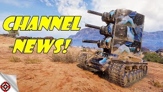 BIG CHANNEL NEWS / NEW SCHEDULE / TRAINING ROOM GAMES! (World Of Tanks)