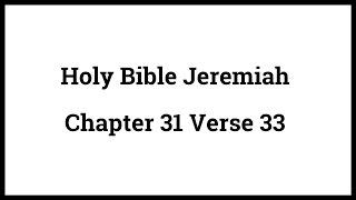 Holy Bible Jeremiah 31:33