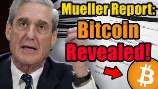 MUELLER REPORT REVEALED: 🛑 Bitcoin Used By Politicians Since 2016! 🛑 Here's What You Need To Know!