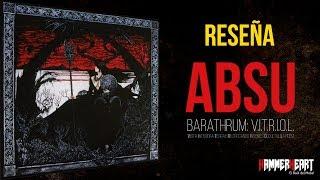 Reseñando Discos de Metal | Absu - Barathrum: V.I.T.R.I.O.L. (Reseña #0030)