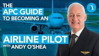 How to become an airline Pilot - Step by step, APC