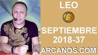 HOROSCOPO LEO Semana 2018 37 Del 9 Al 15 De Septiembre De 2018 ARCANOS.COM