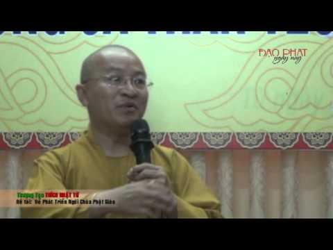 Để phát triển ngôi chùa Phật giáo (29/07/2013)