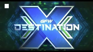 GFW Destination X this Thursday, Aug. 17 on GFW IMPACT - Tune in at 8 p.m. ET