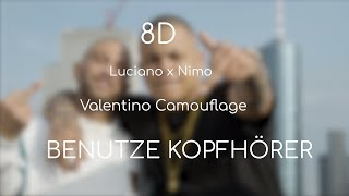 LUCIANO Feat. NIMO   Valentino Camouflage   Prod. By Genti (8D) **KOPFHÖRER**