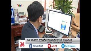 Đấu thầu bảo trì giao thông trực tuyến: cửa cho tất cả | VTV24