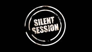 Silent Session - Nahej v trní *2020