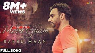 Babbu Maan - Mera Gham | Full Audio Song - YouTube
