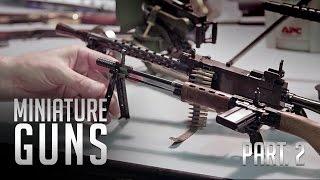 Miniature Guns Pt. 2