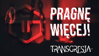 Kadr z teledysku Pragnę więcej! tekst piosenki Transgresja