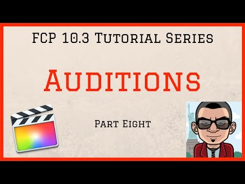 Clip Auditions – Final Cut Pro 10.3 Tutorial – Part Eight
