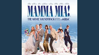 Slipping Through My Fingers (From 'Mamma Mia!' Original Motion Picture Soundtrack)