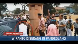 Breaking News - Dugaan Wiranto Diserang di Pandeglang