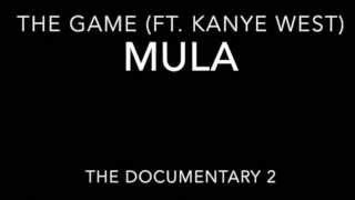 The Game - Mula (ft. Kanye West) [Lyrics]