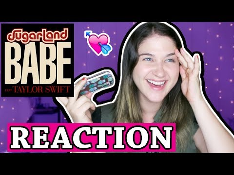 Babe - Taylor Swift Sugarland | REACTION