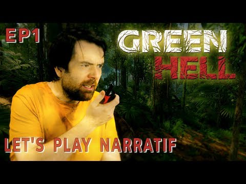 (Let's Play Narratif) GREEN HELL - Episode 1 : Jungle Boogie