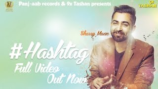 Gambar cover Sharry Mann - HASHTAG - JSL - New Punjabi Songs 2018 - Panj-aab Records