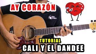 Cómo Tocar Ay Corazón De Cali Y El Candee En Guitarra   Tutorial + PDF GRATIS