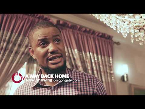 A Way Back Home Official Trailer - Latest Nigerian Movies 2019