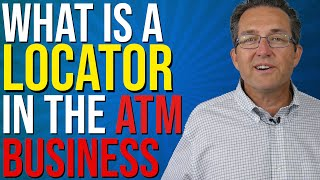 What Is A Locator - ATM Business 2020