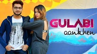 Gulabi Aankhen || Refix || Sahil Ahuja - sahilahujasoul