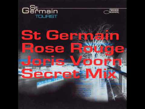 St Germain - Rose Rouge (Joris Voorn Secret Mix.) 2012