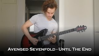 Avenged Sevenfold - Until The End (Guitar Cover + All Solos)