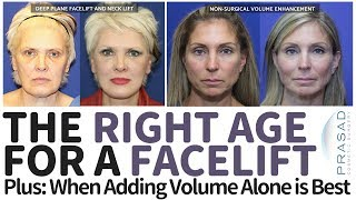 The Right Age Range for a Facelift, and When Non-Surgical Volume Correction Alone is Best