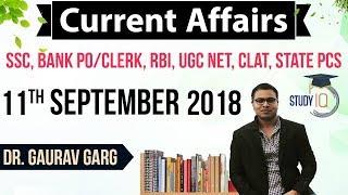 September 2018 Current Affairs In English 11 September 2018 For SSC/Bank/RBI/NET/PCS/Clerk/KVS/CTET