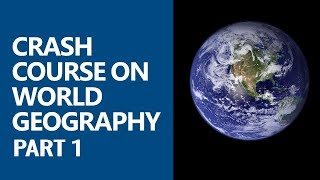 Crash Course on World Geography (Physical Geography) Part 1 for [UPSC/IAS, SSC CGL, CDS, Railways]