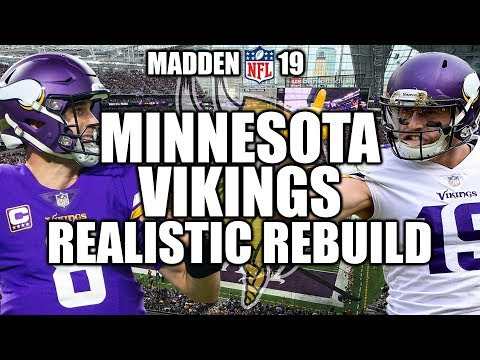 Rebuilding The Minnesota Vikings - Madden 19 Connected Franchise Realistic Rebuild