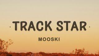 Mooski - Track Star (TikTok Song) (Lyrics)