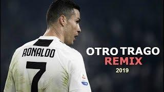 Cristiano Ronaldo • Otro Trago Remix   Sech Ft Darell, Nicky Jam, Ozuna, AnuelAA