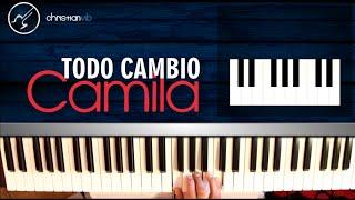 """Cómo tocar """"Todo Cambió"""" de Camila en Piano (HD) Tutorial COMPLETO - Christianvib"""