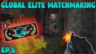 1V5 Clutch & COMEBACK! | Global Elite Matchmaking EP.5 (CZ/SK 1080p60)