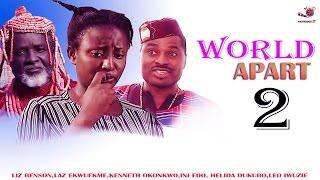 WORLD APART INI EDO AND KENNETH OKONKWO